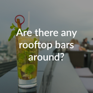 Are there any rooftop bars nearby?